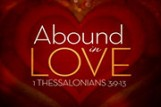 Abound In Love