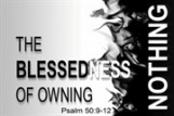 The Blessedness of Owning Nothing
