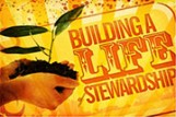 Building a Life of Stewardship