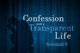Confession & a Transparent Life
