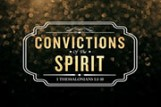 Convictions of the Spirit