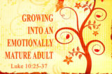 Growing Into An Emotionally Mature Adult