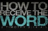 How to Receive the Word