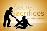 Secret Sacrifices