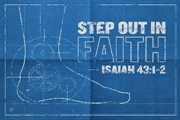 Step Out In Faith